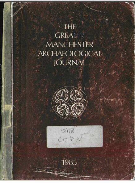 Click to enlarge Image of Greater Manchester Archaeological Journal Volume 1